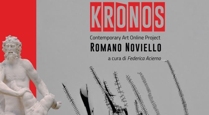 """14 – 20 maggio 2021 """"Kronos"""" Mostra personale di Romano Noviello al Medina Art Gallery"""