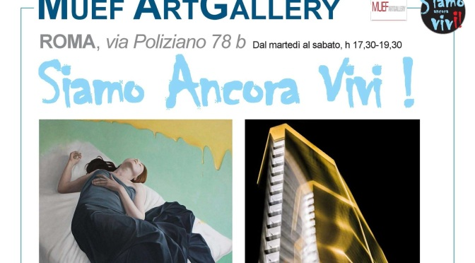 """4 – 15 giugno 2021 """"Siamo ancora vivi"""" mostra d'arte contemporanea al Muef Artgallery"""