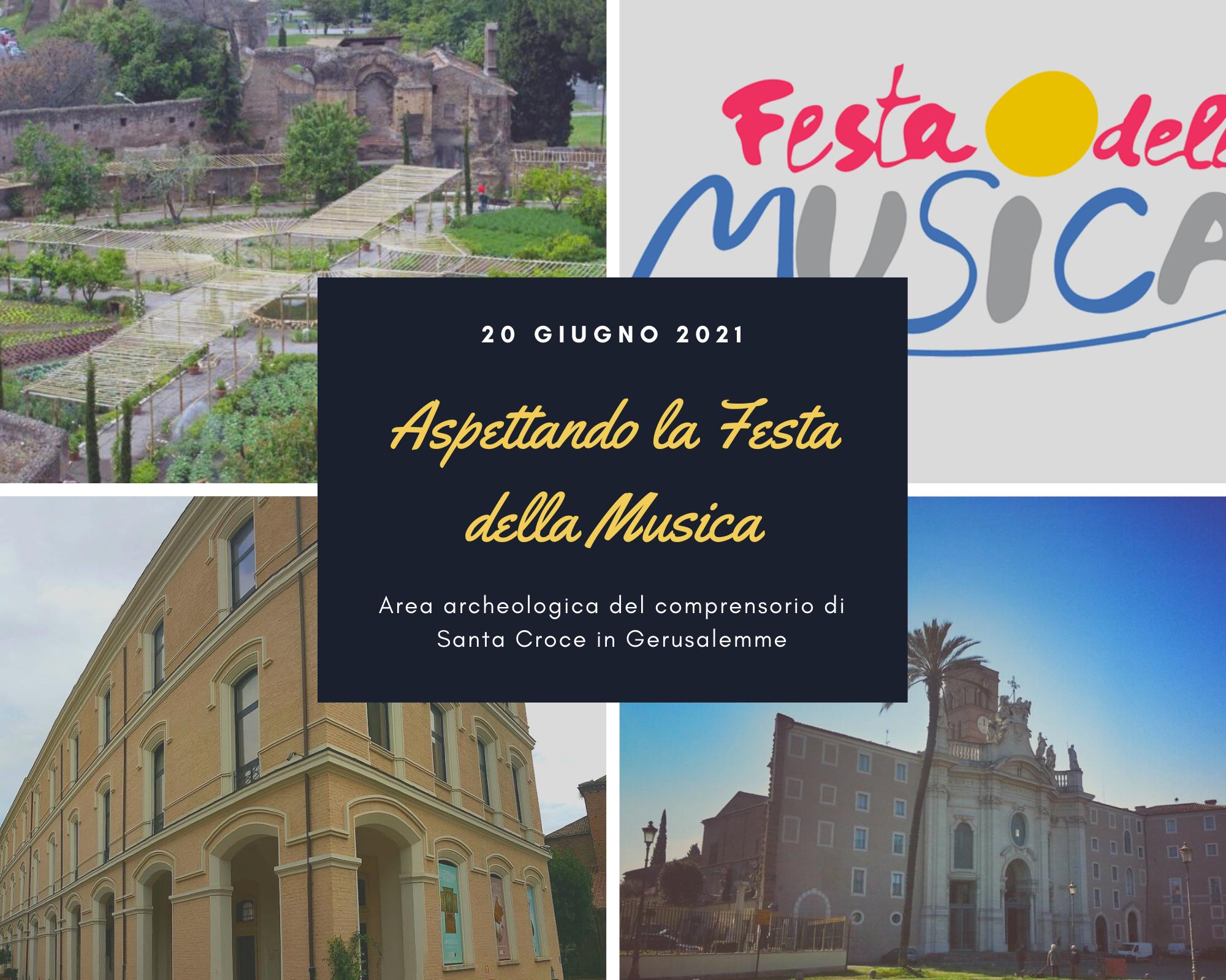 """20 giugno 2021 """"ASPETTANDO LA FESTA DELLA MUSICA"""" Area archeologica del comprensorio di S. Croce in Gerusalemme"""