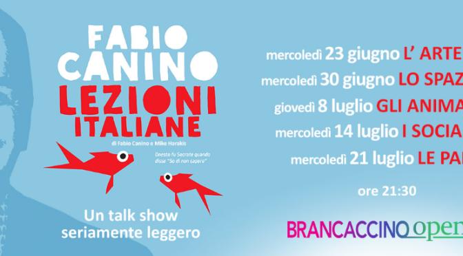 """30 giugno 2021 """"Lezioni Italiane – lo Spazio"""" al Brancaccino openair"""