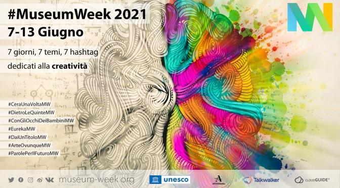7-13 giugno 2021 #Museum Week