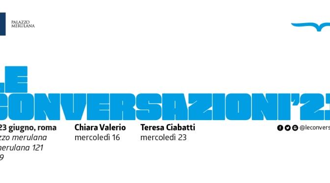 """16 e 23 giugno 2021 """"Le Conversazioni '21"""" XVI edizione al Palazzo Merulana"""