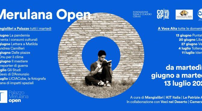 "8 giugno – 13 luglio 2021 ""Merulana Open"" al Palazzo Merulana"