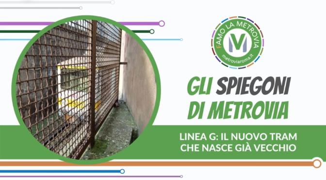 Dai problemi attuali del trenino giallo a via Giolitti alle criticità della  FUTURA LINEA G nell'analisi di Metrovia