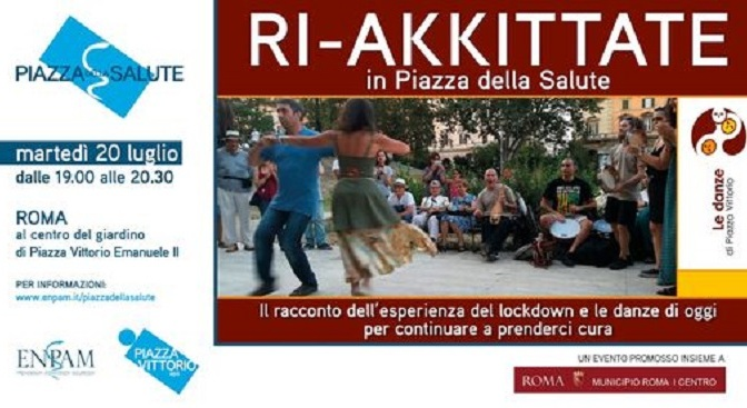 """20 luglio 2021 """"RI-AKKITTATE"""" a Piazza Vittorio"""