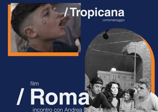 """28 luglio 2021 """"Roma"""" di Federico Fellini proiezione preceduta da """"Tropicana"""" a """"Effetto Notte"""""""