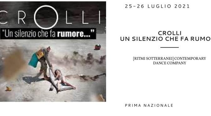 """25 E 26 LUGLIO 2021 """"Crolli"""" al Teatro Brancaccio"""