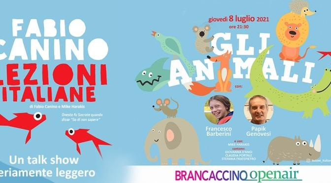 """8 luglio 2021 """"Lezioni Italiane – Gli animali"""" al Brancaccino openair"""