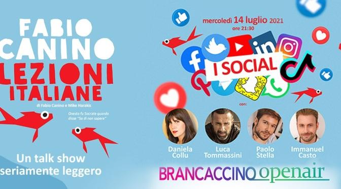 """14 luglio 2021 """"Lezioni Italiane – i Social"""" al Brancaccino openair"""