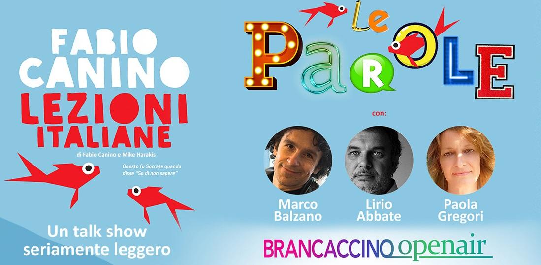 """21 luglio 2021 """"Lezioni Italiane – Le parole"""" al Brancaccino openair"""
