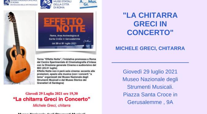 """29 luglio 2021 """"La chitarra Greci in Concerto"""" presso il Museo Nazionale degli Strumenti Musicali"""