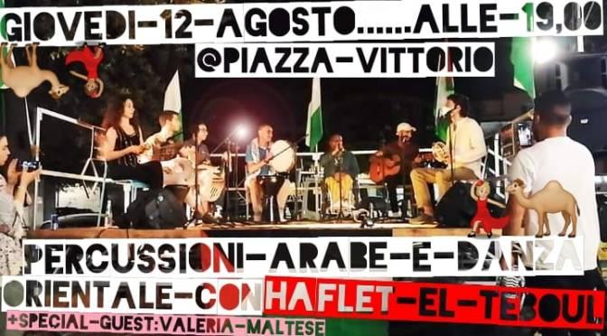 """12 agosto 2021 """"Haflet El Teboul"""" a Notti di Cinema a Piazza Vittorio"""