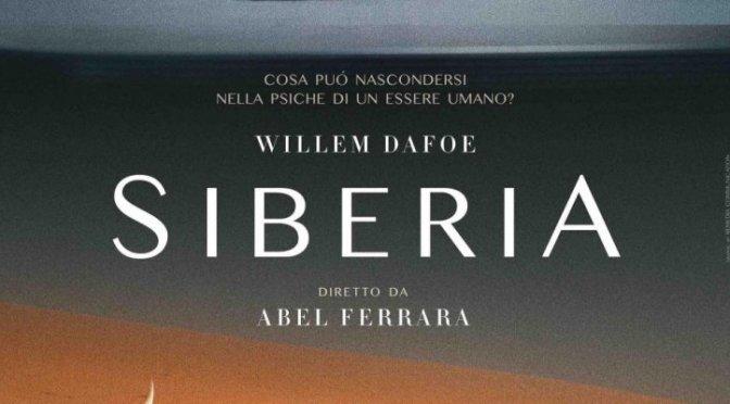 """19 agosto 2021 """"Siberia"""" a Notti di Cinema a Piazza Vittorio. Serata speciale –  incontro con il regista Abel Ferrara"""