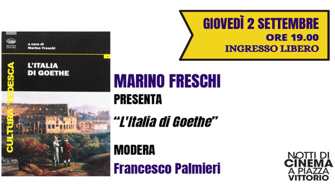 """2 settembre 2021 Per la rassegna """"Racconti di viaggio"""" presentazione del libro """" L'Italia di Goethe"""" a Piazza Vittorio"""