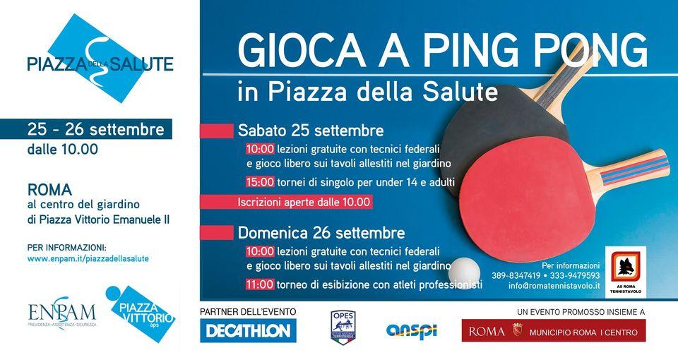 """25 e 26 settembre 2021 """"Gioca a ping pong in Piazza Della Salute"""" giardino di Piazza Vittorio"""