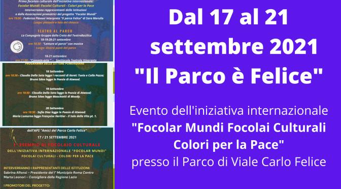 """Dal 17 al 21 settembre 2021 """"Il Parco è Felice"""" musica ed eventi culturali al Parco di Viale Carlo Felice"""