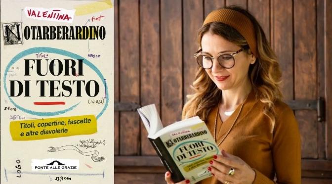 """9 settembre 2021 Presentazione del libro """"Fuori di testo"""" di Valentina Notarberardino a Piazza Vittorio"""