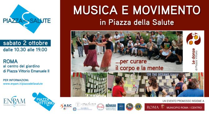 """2 ottobre 2021 """"Musica e Movimento in Piazza della Salute"""" a Piazza Vittorio"""