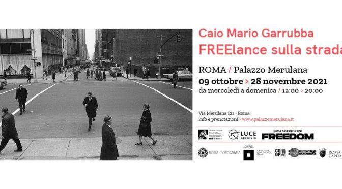 "9/10 – 28/11 2021 Mostra fotografica ""FREElance sulla strada"" al Palazzo Merulana"