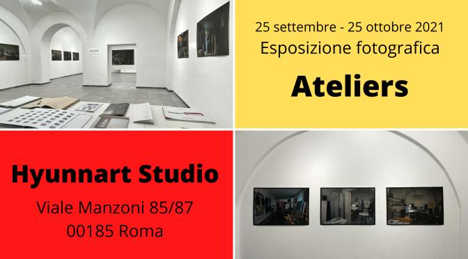 """25 settembre – 25 ottobre 2021 Esposizione fotografica """"Ateliers"""" presso Hyunnart Studio"""